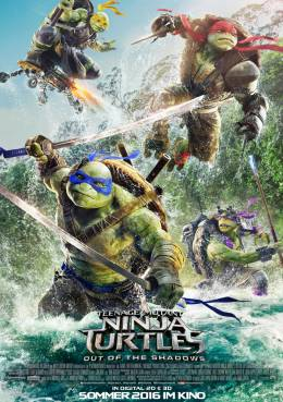 TEENAGE MUTANT NINJA TURTLES: OUT OF THE SHADOWS (3D) Poster